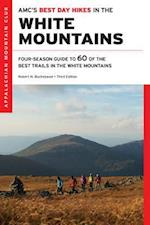 AMC's Best Day Hikes in the White Mountains (Amc's Best Day Hikes in the White Mountains)