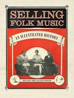 Selling Folk Music (American Made Music)