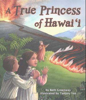 Bog, hardback A True Princess of Hawai'i af Beth Greenway