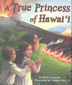Bog, paperback A True Princess of Hawai'i af Beth Greenway