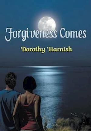 Forgiveness Comes