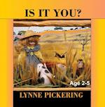 Is It You? af Lynne Pickering