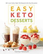 Easy Keto Desserts af Carolyn Ketchum