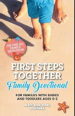 First Steps Together Family Devotional (On the Go Family Devotions, nr. 1)