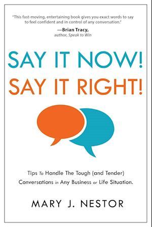 Bog, hæftet Say It Now! Say It Right! af Mary J Nestor