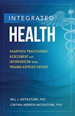 Integrated Health: Heartpath Practitioner Assessment and Intervention for the Trauma-Exposed Patient
