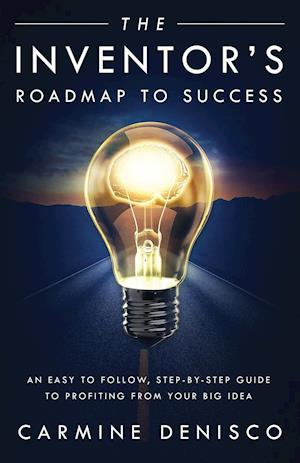 Bog, paperback The Inventor's Roadmap to Success af Carmine Denisco