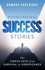 Phenomenal Success Stories
