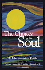 The Choices of the Soul