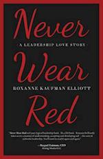 Never Wear Red