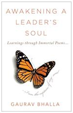 Awakening A Leader's Soul: Learnings through Immortal Poems
