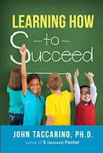 Learning How to Succeed