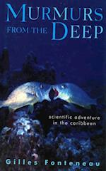 Murmurs From The Deep: Scientific Adventures in the Caribbean