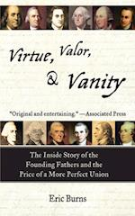 Virtue, Valor, and Vanity