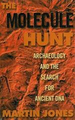 Molecule Hunt: Archaeology and the Search for Ancient DNA