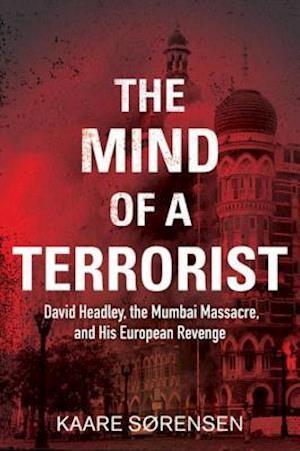 Mind of a Terrorist af Kaare Sorensen