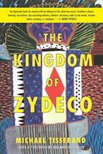 The Kingdom of Zydeco af Michael Tisserand
