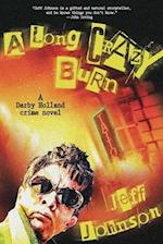 A Long Crazy Burn (Darby Holland Crime)