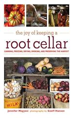 Joy of Keeping a Root Cellar af Jennifer Megyesi