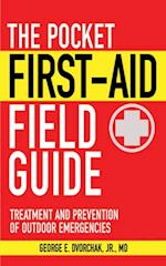 Pocket First-Aid Field Guide (Skyhorse Pocket Guides)