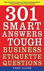 301 Smart Answers to Tough Business Etiquette Questions af Vicky Oliver