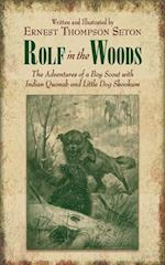 Rolf in the Woods af Ernest Thompson Seton