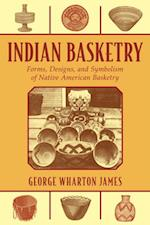 Indian Basketry af George Wharton James