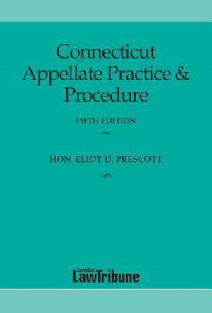 Bog, paperback Connecticut Appellate Practice & Procedure Fifth Edition af Colin C. Tait, Eliot D. Prescott