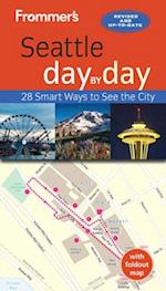 Frommer's Seattle Day by Day af Donald Olson