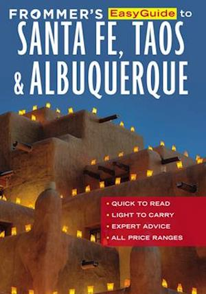 Frommer's EasyGuide to Santa Fe, Taos and Albuquerque af Don Laine, Barbara Laine