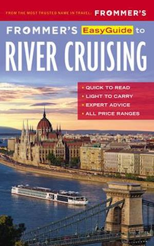 Frommer's EasyGuide to River Cruising af Fran Golden, Michelle Baran