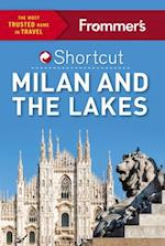 Frommer's Shortcut Milan and the Lakes af Michelle Schoenung