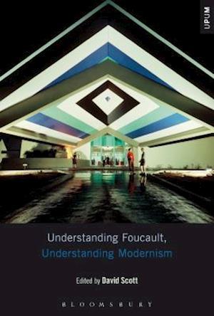 Bog, hardback Understanding Foucault, Understanding Modernism af David Scott