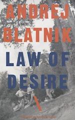 Law of Desire (Slovenian Literature Series)