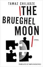 The Brueghel Moon (Georgian Literature)