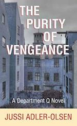 The Purity of Vengeance (Department Q Novels)