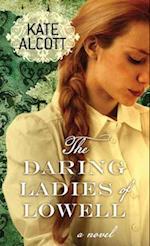 The Daring Ladies of Lowell