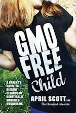Gmo-Free Child