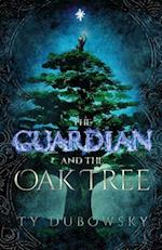 The Guardian and the Oak Tree