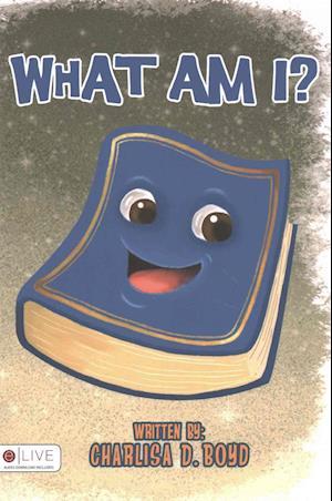 Bog, paperback What Am I? af Charlisa D. Boyd