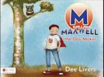 Maxwell the Day-Maker af Dee Livers