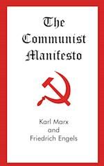 The Communist Manifesto af Karl Marx, Friedrich Engels