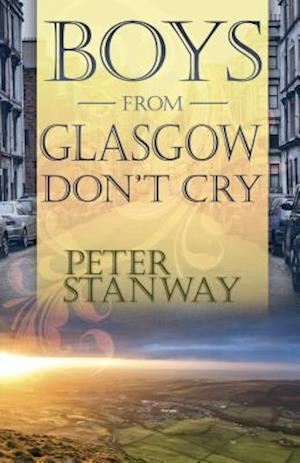Boys from Glasgow Don't Cry