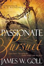 Passionate Pursuit af Jim W. Goll, James Goll