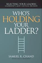 Who's Holding Your Ladder? af Samuel Chand