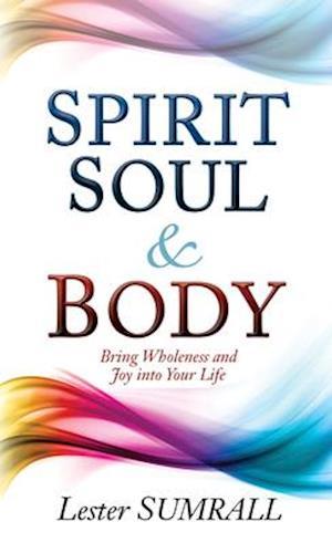 Bog, paperback Spirit Soul and Body af lester Sumrall
