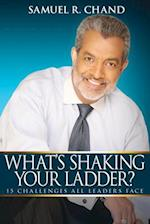 Whats Shaking Your Ladder af Samuel Chand