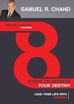 8 Steps to Achieve Your Destiny af Samuel Chand