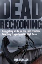 Dead Reckoning af Dave Atcheson