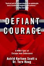 Defiant Courage af Tore Haug